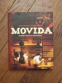 Movida- Cuisine Familiale Espagnole- Frank Camorra- Richard