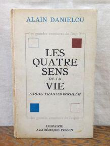 Les quatre sens de la vie - Alain Danielou 1963
