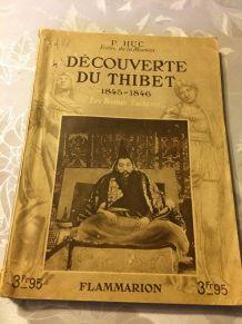Découverte du  Thibet 1845-1846 «Les bonnes lectures»