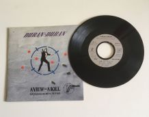 Duran-Duran « A view to a kill » Vinyle 45 t