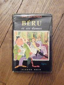 Beru et Ces Dames- San Antonio- Fleuve Noir