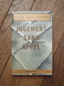 Jugement Sans Appel- Richard North Patterson- Albin Michel