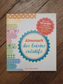 Almanach Des Loisirs Créatifs- + 180 Projets- Marie Claire