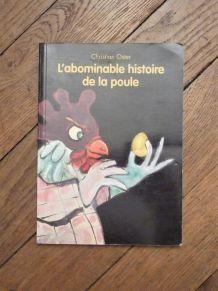 L'Abominable Histoire De La Poule- Christian Oster