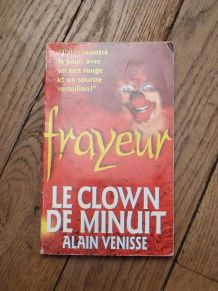Le Clown de Minuit- Frayeur- Alain Venisse- Fleuve Noir