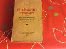 LA RÉVOLUTION PROCHAINE De Jules CLARAZ  1 ère Édition 1933
