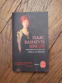 Keila La Rouge- Isaac Bashevis Singer- Le Livre De Poche