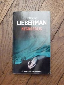 Nécropolis- Herbert Lieberman- Points- Seuil