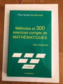 Pour Réussir Sa Seconde - Mathématiques
