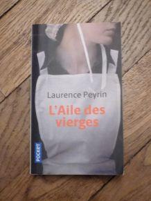 L'aile Des Vierges- Laurence Peyrin- Pocket