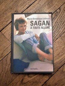 Sagan A Toute Allure- Marie Dominique Lelièvre
