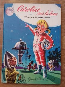 CAROLINE SUR LA LUNE - Pierre Probst - Vintage- Grand Al