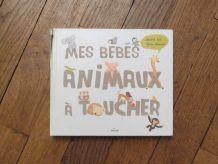 Mes Bébés Animaux A Toucher- Julie Mercier- Editions Milan