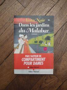 Dans Les Jardins Du Malabar- Anita Nair- Albin Michel