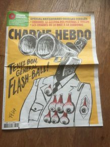 JOURNAL BD CHARLIE HEBDO 1383 tenez bon general flash ball c