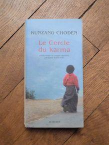 Le Cercle Du Karma- Kunzang Choden- Actes Sud
