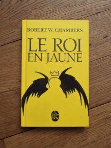 Le Roi En Jaune- Robert William Chambers- Le Livre De Poche