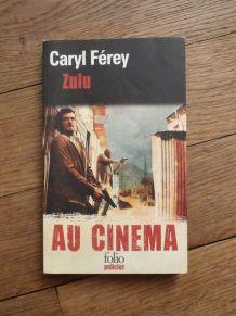 Zulu- Caryl Férey- Editions Gallimard- Folio