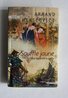 Souffle jaune. Armand Herscovici. Roman d'aventure.