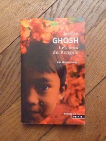 Les Feux Du Bengale- Amitav Ghosh- Points- Grands Romans