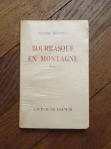 Bourrasque En Montagne- Jeanne Dulong-Editions Du Dauphin