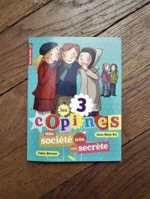 Les 3 Copines- Tome 4- Une Société Très Très Secrète- AM Pol