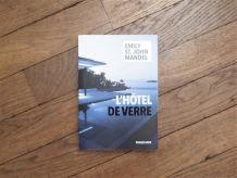 L'hôtel de Verre- Emily St John Mandel- Rivages