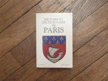 Histoire et Dictionnaire de Paris- Alfred Fierro