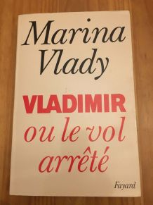 Vladimir Ou Le Vol Arrete Marina Vlady 1987