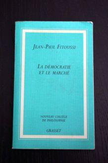 La démocratie et le marché de Jean-Paul Fitoussi