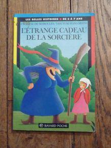 L'étrange Cadeau De La Sorcière- de Chantal De Marolles