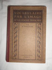 Vocabulaire par l'image de la langue française