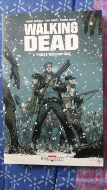 Bd Walking Dead Tome 1 : Passé Décomposé