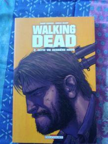 Walking Dead Tome 2  :  Cette vie derrière nous