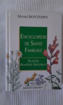 ENCYCLOPEDIE DE SANTE FAMILIALE MICHEL BONTEMPS