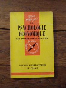 La Psychologie Economique- Que Sais Je? n°1124- PL Reynaud