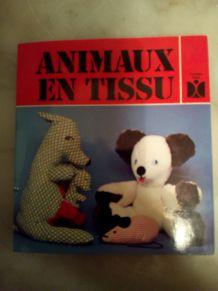 """LIVRE """"ANIMAUX EN TISSU"""""""