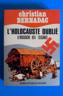 l'Holocauste oublié : le massacre des tsiganes