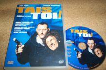 DVD TAIS TOI ! AVEC JEAN RENO ET GERARD DEPARDIEU