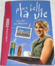 Plus Belle La Vie Tome1