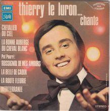 Thierry le Luron ....... Chante - 45 t