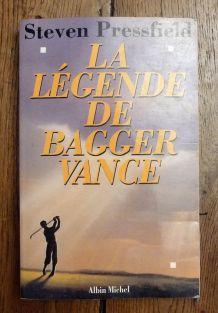 Steven Pressfield : La Légende De Bagger Vance (Livre)