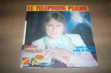 45 TOURS LE TELEPHONE PLEURE CLAUDE FRANCOIS