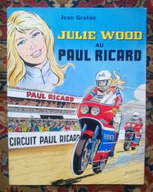 BD Julie Wood au Paul Ricard - Jean Graton