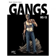 BD Gangs, Tome 02, MS-13