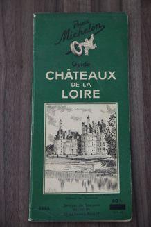 """Guide Michelin """"LES CHÂTEAUX DE LA LOIRE"""" Edition 1946"""