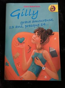 Gilly grave amoureuse, 13 ans, presque 14