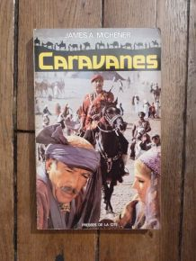 Caravanes de Michener James A.- Presses De La Cité- 1978