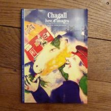 Chagall, Ivre D'images- Daniel Marchesseau - Editions Gallimard