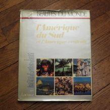 Beautés Du Monde- L'amérique Du Sud Et L'amérique Centrale